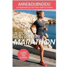 Larousse Je cours mon premier marathon